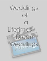 Weddings of a Lifetimes Dream Weddings on a Budget