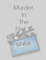 Murder in the First Person Singular