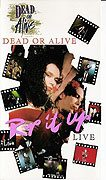 Dead or Alive: Rip It Up Live