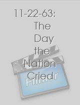 11-22-63 The Day the Nation Cried