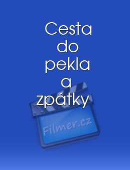 Cesta do pekla a zpátky download