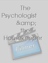 The Psychologist & the Housekeeper