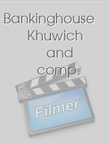 Bankinghouse Khuwich and comp.