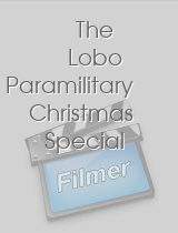 The Lobo Paramilitary Christmas Special