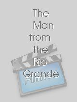The Man from the Rio Grande