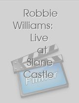 Robbie Williams: Live at Slane Castle