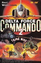Delta Force Commando 2: Tajná mise