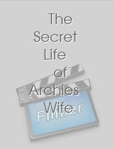 The Secret Life of Archies Wife