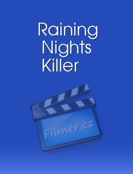 Raining Nights Killer