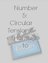Number 5: Circular Tensions: Homage to Oskar Fischinger