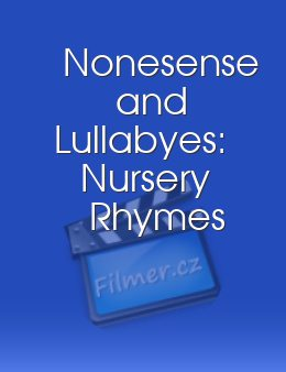 Nonesense and Lullabyes Nursery Rhymes