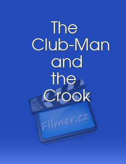 The Club-Man and the Crook