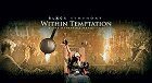 Within Temptation & The Metropole Orchestra Black Symphony