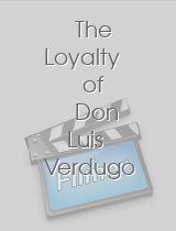 The Loyalty of Don Luis Verdugo