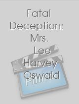 Fatal Deception Mrs Lee Harvey Oswald