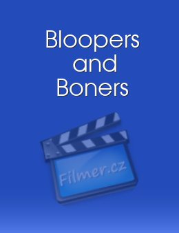 Bloopers and Boners