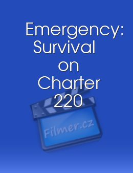 Emergency Survival on Charter 220