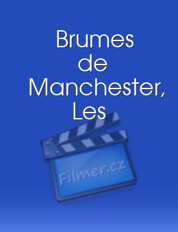 Brumes de Manchester, Les download