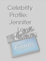 Celebrity Profile: Jennifer Love Hewitt