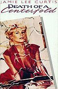 Death of a Centerfold The Dorothy Stratten Story