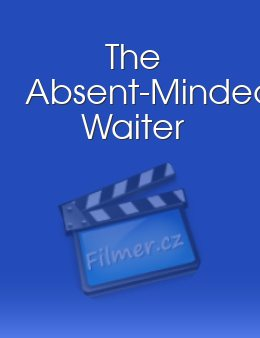 The Absent-Minded Waiter