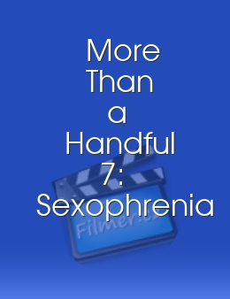 More Than a Handful 7: Sexophrenia download