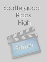 Scattergood Rides High