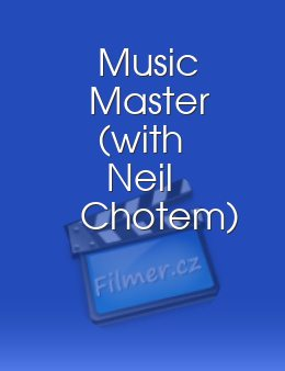 Music Master with Neil Chotem