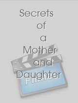 Secrets of a Mother and Daughter