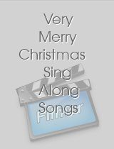 Very Merry Christmas Sing Along Songs download