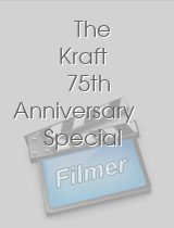 The Kraft 75th Anniversary Special