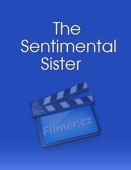 The Sentimental Sister