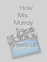 How Mrs. Murray Saved the American Army