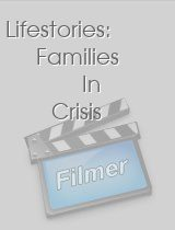 Lifestories Families In Crisis