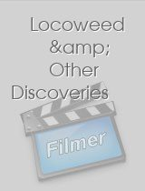 Locoweed & Other Discoveries