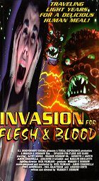Invasion for Flesh and Blood