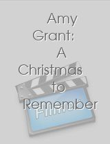 Amy Grant: A Christmas to Remember