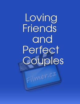 Loving Friends and Perfect Couples
