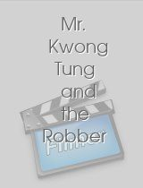 Mr. Kwong Tung and the Robber