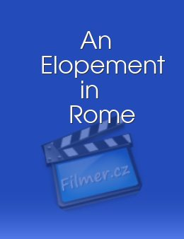 An Elopement in Rome
