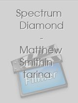 Spectrum Diamond: The Myth and the Legend of Matthew Smith