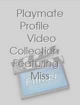 Playmate Profile Video Collection Featuring Miss January 1999 1996 1993 1990