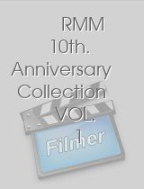 RMM 10th Anniversary Collection VOL 1