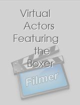Virtual Actors Featuring the Boxer