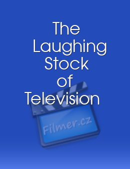 The Laughing Stock of Television