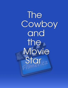 The Cowboy and the Movie Star