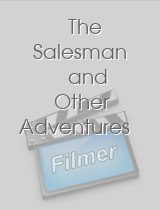 The Salesman and Other Adventures