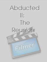 Abducted II The Reunion
