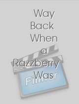 Way Back When a Razzberry Was a Fruit