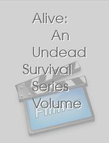 Alive: An Undead Survival Series Volume 2